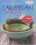 Caribbean Cooking by Peter Grose