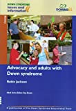 Advocacy and Adults with Down Syndrome / Robin Jackson ; adult series editor, Roy Brown