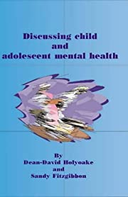 Discussing Child and Adolescent Mental…