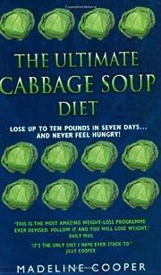 The Ultimate Cabbage Soup Diet av Madeline…