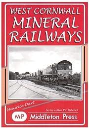 West Cornwall Mineral Railways por Maurice…