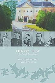 The Ivy Leaf: The Parnells Remembered por…