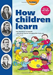How Children Learn: From Montessori to…