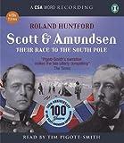 Scott and Amundsen / Roland Huntford