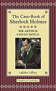 The Case-Book of Sherlock Holmes…