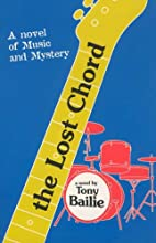 The Lost Chord by Tony Bailie