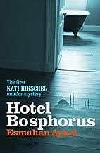 Hotel Bosphorus by Esmahan Aykol