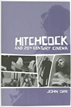 Hitchcock and Twentieth-Century Cinema by…