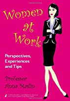 Women at Work: Perspectives, Experiences and…