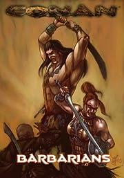 Conan: Hyboria's Fiercest Barbarians,…