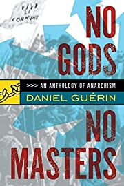 No Gods No Masters: An Anthology of…