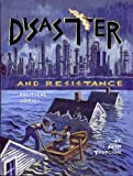 Disaster and Resistance: Political Comics by Seth Tobocman, Tobocman, Seth
