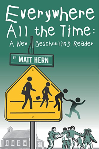 Everywhere All the Time edited by Matt Hern