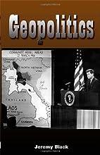 Geopolitics by Jeremy Black