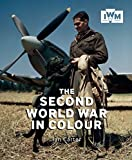 The Second World War in Colour Book
