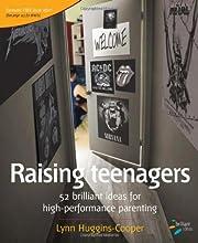 Raising Teenagers: 52 brilliant ideas for…