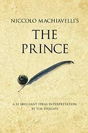 Niccolo Machiavelli's the Prince: A…