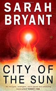 City of the Sun – tekijä: Sarah Bryant