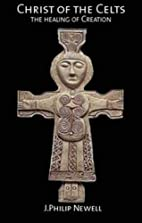 Christ of the Celts: The Healing of Creation…