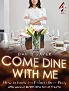 Come Dine With Me: Dinner Party Perfection…