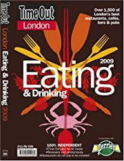 Time Out London Eating and Drinking 2009…
