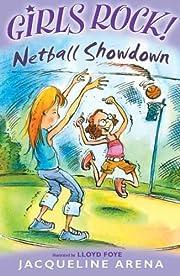Netball Showdown (Girls Rock!) af Jacqueline…