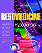 Hypertension: Best Medicine for Hypertension…