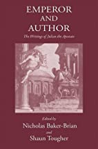 Emperor and Author: The Writings of Julian…
