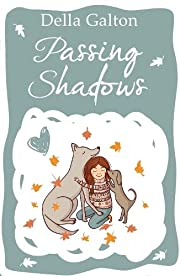 Passing Shadows – tekijä: Della Galton