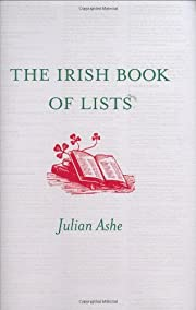 The Irish Book of Lists por Julian Ashe