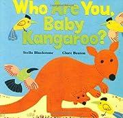 Who Are You, Baby Kangaroo? av Stella…