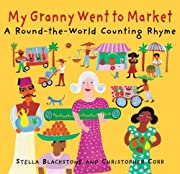 My Granny Went to Market: A Round-The-World…