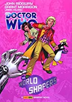 Doctor Who: The World Shapers by Grant…