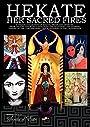 HEKATE Her Sacred Fires - Sorita d'Este