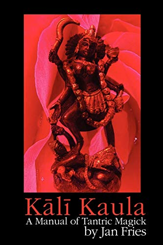 PDF] Kali Kaula: A Manual of Tantric Magick | Free eBooks