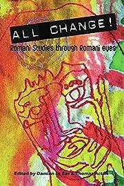 All Change!: Romani Studies Through Romani…