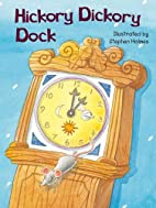 Hickory Dickory Dock - Jigsaw Book by…