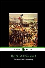 The Scarlet Pimpernel (Dodo Press) af…