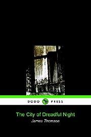 The City of Dreadful Night (Dodo Press) av…
