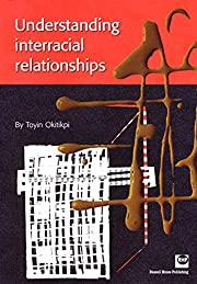 Understanding Interracial Relationships por…