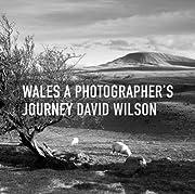 Wales A Photographer's Journey av David…