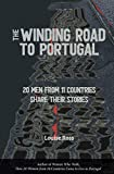 The Winding Road to Portugal: 20 Men From 11 Countries Share Their Stories