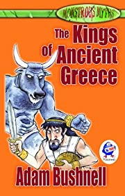 The Kings of Ancient Greece af Adam Bushnell