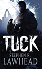 Tuck (King Raven, Book 3) by Stephen R.…