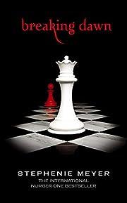Breaking Dawn (Twilight Saga) de Stephenie…