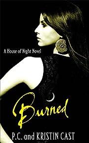 Burned (House of Night) af P.C.; Cast Cast,…