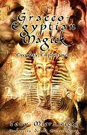 Graeco-Egyptian Magick av Tony Mierzwicki