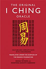 The Original I Ching Oracle: The Pure and…