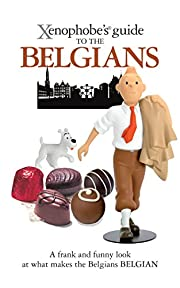 Xenophobe's Guide to the Belgians av…