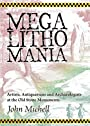 Megalithomania: Artists, Antiquarians and Archaeologists at the Old Stone Monuments - John Michell